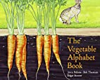 The Vegetable Alphabet Book (Jerry…