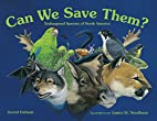 Can We Save Them? Endangered Species of…