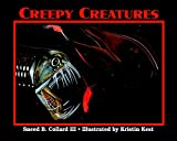 Collard, Sneed: Creepy Creatures