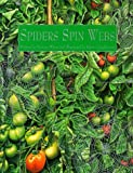 Winer, Yvonne: Spiders Spin Webs