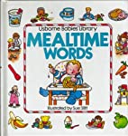 Usborne Babies' Library Mealtime Words by J.…