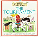 Amery, Heather: The Tournament: Castle Tales (Castle Tales Series)