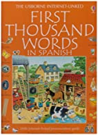 The Usborne First Thousand Words in Spanish:…