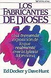Decker, Ed: S Fabricantes De Dioses