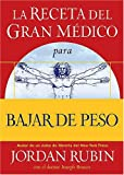 Rubin, Jordan: La Receta Del Gran Medico Para Bajar De Peso/The Great Physician's Rx for Weight Loss