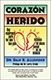 Allender, Dan B.: Corazon Herido (Spanish Edition)