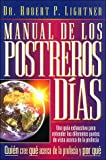 Lightner, Robert P.: Manual De Los Postreros Dias/the Last Days Handbook