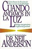 Anderson, Neil: Cuando Andamos En La Luz
