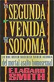 Smith, F. LaGard: LA Segunda Venida De Sodoma