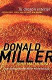 Miller, Donald: Tu dragón interior: Reflexiones sobre una crianza sin padre (Spanish Edition)