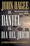 Hagee, John: De Daniel Al Dia Del Juicio