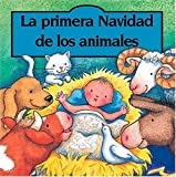 Goldsack, Gaby: La primera Navidad de los animales (Spanish Edition)