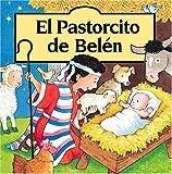 Goldsack, Gaby: El Pastorcito de Belén (Spanish Edition)