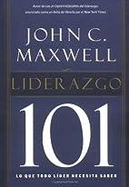Liderazgo 101: Lo que todo líder…