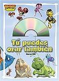 Hill, Karen: Tú puedes orar también! (Max Lucado's Hermie & Friends) (Spanish Edition)
