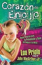 Corazón de enojo (Spanish Edition) by Lou…