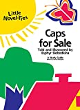 Esphyr Slobodkina: Caps for Sale: Novel-Ties Study Guide
