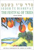 Fisher, Adam: Seder Tu Bishevat: The Festival of Trees