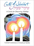 Shapiro, Mark Dov: Gates of Shabbat: A Guide for Observing Shabbat