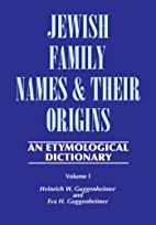 Jewish Family Names and Their Origins: An…