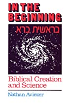 In the Beginning: Biblical Creation and…