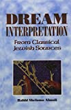 Elman, Yaakov: Dream Interpretation from Classical Jewish Sources