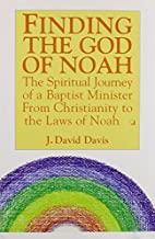 Finding the God of Noah: The Spiritual…
