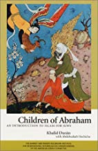 Children of Abraham : An Introduction to…