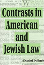 Contrasts in American and Jewish Law by…