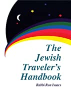 The Jewish Traveller's Handbook by Ronald…