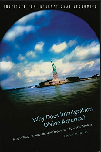 why-does-imigration-divide-america-public-finance-and-political-opposition-to-open-borders