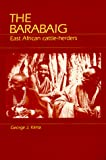 Klima, George J.: The Barabaig: East African Cattle-Herders