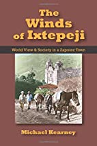 Winds of Ixtepeji: World View and Society in…
