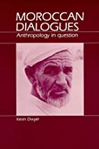 Moroccan Dialogues: Anthropology in Question…