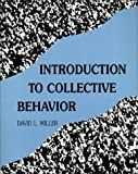 Miller, David L.: Introduction to Collective Behavior