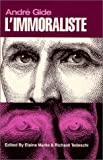 Gide, Andre: L&#39;Immoraliste