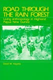 Hayano, David M: Road Through the Rain Forest: Living Anthropology in Highland Papua New Guinea