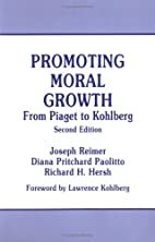 Promoting Moral Growth: From Piaget to…