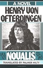 Henry Von Ofterdingen: A Novel by Novalis