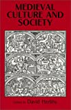 Herlihy, David: Medieval Culture and Society