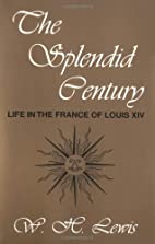 The Splendid Century: Life in the France of…