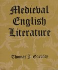 Garbaty, Thomas J.: Medieval English Literature