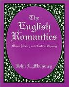 The English Romantics: Major Poetry and…