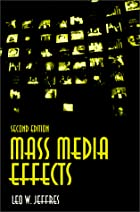 Mass Media Effects by Leo W. Jeffres