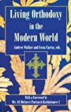 Walker, Andrew: Living Orthodoxy: In the Modern World
