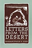 Barsanuphius: Letters from the Desert: A Selection of Questions and Responses