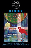 Wallace, Naomi: Birdy