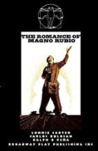 The Romance Of Magno Rubio by Lonnie Carter