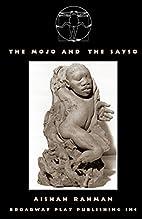 The Mojo And The Sayso by Aishah Rahman