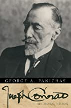 Joseph Conrad: His Moral Vision by George A.…